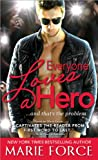 Everyone Loves a Hero, Marie Force, 1402245742