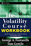 The Volatility Course (Wiley Trading Book 137)