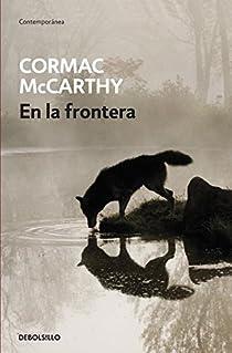 En la frontera par McCarthy
