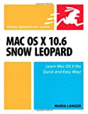 img - for Mac OS X 10.6 Snow Leopard: Visual QuickStart Guide book / textbook / text book