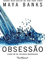 Obsessão (Breathless Livro 1)