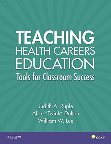 Teaching Health Careers Education: Tools for Classroom Success -  Judith A Ruple, Paperback