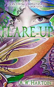 Flare-up (An Away From Whipplethorn Short Story) by [Hartoin, A.W.]