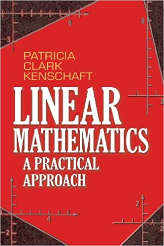 Linear Mathematics: A Practical Approach (Dover Books on