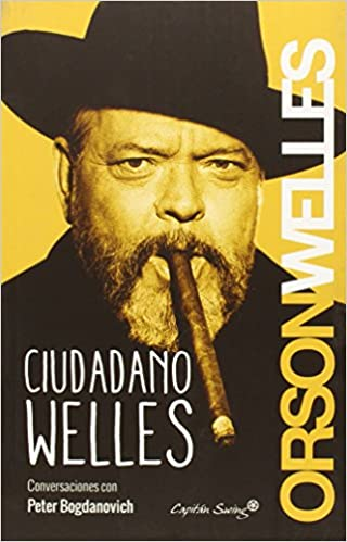 Ciudadano Welles (Ensayo)