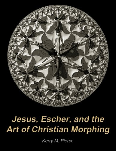 Jesus, Escher, and the Art of Christian Morphing pdf