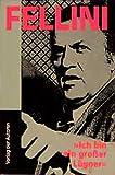 Fellini. Ich bin ein grosser Lügner: Ein Gespräch mit Damien Pettigrew (Filmbibliothek)