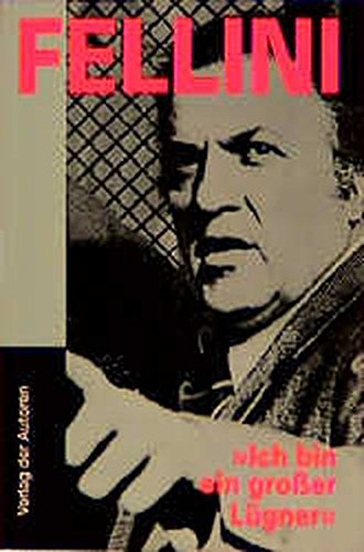 Fellini. Ich bin ein grosser Lügner: Ein Gespräch mit Damien Pettigrew (Filmbibliothek) Taschenbuch – 1. Januar 1995 Federico Fellini Verlag der Autoren 3886611566 MAK_MNT_9783886611560