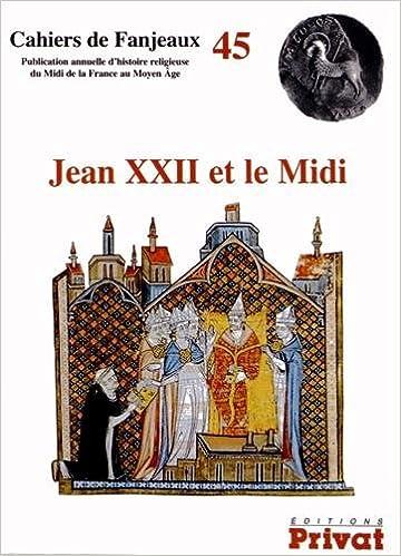 Livres gratuits Jean XXII et le Midi epub, pdf