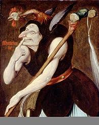 Eloge de la folie : Illustré par les peintres de la Renaissance du Nord par Yona Pinson