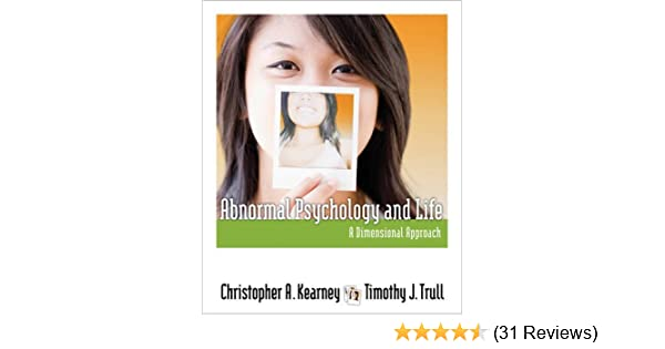 Amazon abnormal psychology and life a dimensional approach amazon abnormal psychology and life a dimensional approach psy 254 behavior problems and personality 9781111343767 christopher a kearney fandeluxe Choice Image