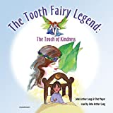 The Tooth Fairy Legend: The Touch of Kindness
