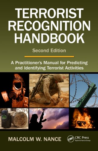 Terrorist Recognition Handbook: A Practitioner's Manual for Predicting and  Identifying Terrorist Activities, Second Edition 2nd Edition - Ebook PDF