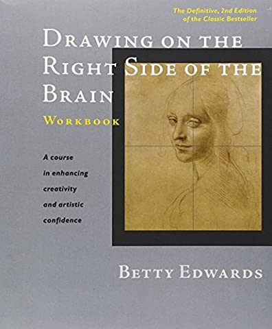 Drawing on the Right Side of the Brain Workbook: The Definitive, Updated 2nd Edition - Creative Scrapbooking