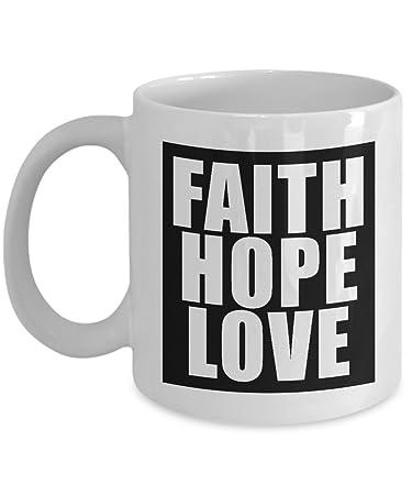 Amazon.com: Faith Hope Love taza de café: creativo bebida ...