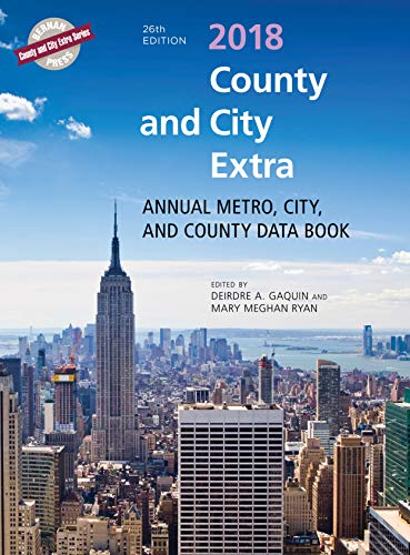 County and City Extra 2018: Annual Metro, City, and County Databook (County and City Extra Series)