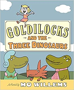 Image result for goldilocks dinosaurs willems