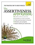 img - for The Assertiveness Workbook: A Teach Yourself Guide book / textbook / text book