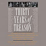 img - for Thirty Years of Treason, Vol. 3: Excerpts From Hearings Before the House Committee on Un-American Activities, 1953 - 1968 book / textbook / text book