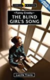 The Blind Girl's Song: Fanny Crosby