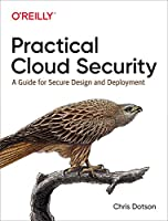 Practical Cloud Security: A Guide for Secure Design and Deployment Front Cover