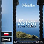 Ksiega z San Michele | Axel Munthe