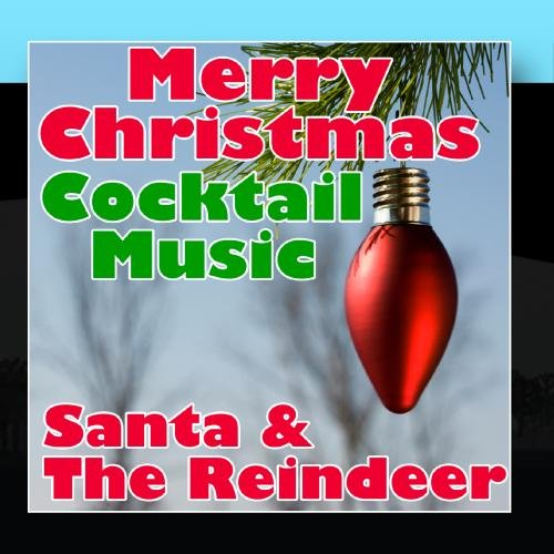 Merry Christmas Cocktail Music