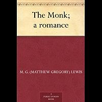 The Monk; a romance