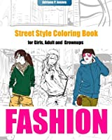 Fashion Coloring Books For Girls :Street Style