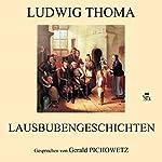 Lausbubengeschichten | Ludwig Thoma