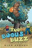 The Bogus Buzz, Glen Keough, 1458213293