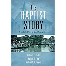Baptist Story: From English Sect to Global Movement