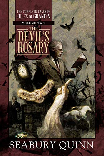 Collection Rosary Box - The Devil's Rosary: The Complete Tales of Jules de Grandin, Volume Two