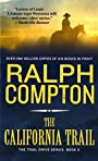 The California Trail: The Trail Drive, Book 5 (Ralph Compton Novels)