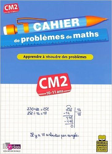 Lire en ligne CAHIER PROBLEMES DE MATHS CM2 pdf, epub