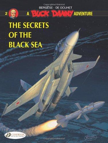 The Secrets of the Black Sea (Buck Danny)