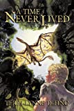 A Time Never Lived by  Terri-Lynne Defino in stock, buy online here
