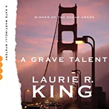 A Grave Talent: A Kate Martinelli Mystery, Book 1 Audiobook by Laurie R. King Narrated by Alyssa Bresnahan
