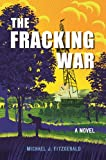 The Fracking War: A Novel
