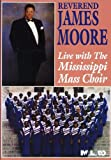 Rev. James Moore: Live with the Mississippi Mass Choir