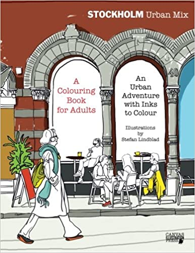 Book Stockholm Urban Mix, Colouring Book for Adults: An Urban Adventure with Inks to Colour
