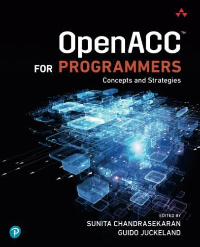 OpenACC for Programmers: Concepts and Strategies by Addison-Wesley Professional