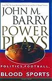 Power Plays, John M. Barry, 157806404X