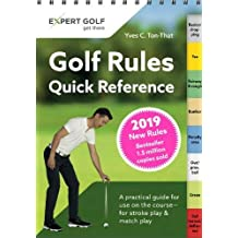Golf Rules Quick Reference 2019: The Practical Guide for Use on the Course