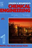 Chemical Engineering Volume 1: Fluid Flow, Heat Transfer and Mass Transfer: Fluid Flow, Heat Transfer and Mass Transfer v. 1