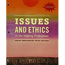 Bundle: Issues and Ethics in the Helping Professions with 2014 ACA Codes, Loose-Leaf Version, 9th + MindTap Counseling...