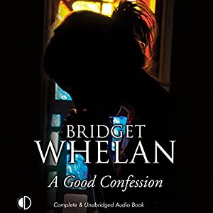 A Good Confession Audiobook