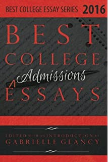 best college essays volume gabrielle glancy best college essays 2016