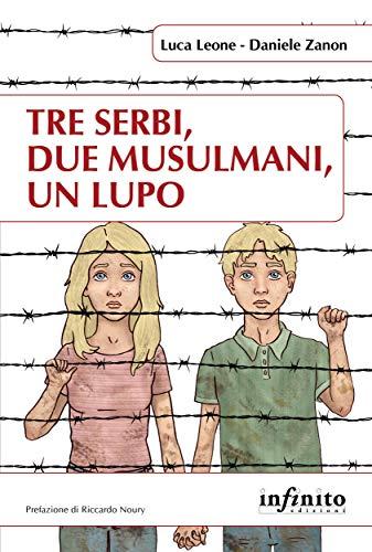 premium selection 2c0e4 54fe6 Amazon.com: Tre serbi, due musulmani, un lupo (Orienti ...