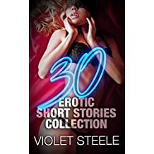 30 Erotic Short Stories Collection - Rough Taboo Erotica Short Stories - Forced Submission - for Adults with Explicit Sex